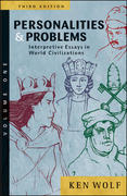 Personalities & Problems: Interpretive Essays in World Civilization, Volume I 3rd Edition 9780072565645 0072565640
