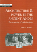 Architecture and Power in the Ancient Andes 0 9780521675635 0521675634