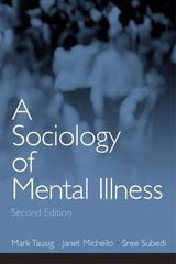 A Sociology of Mental Illness 2nd edition 9780131114784 0131114786