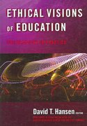 Ethical Visions of Education 0 9780807747582 0807747580