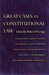 Great Cases in Constitutional Law 1st Edition 9781400882724 1400882729
