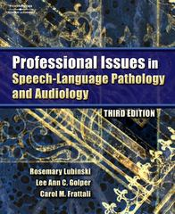 Professional Issues in Speech-Language Pathology and Audiology 3rd Edition 9781418015480 1418015482