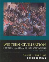 Western Civilization: Sources, Images, and Interpretations, Volume 2, Since 1660 7th Edition 9780073284743 0073284742