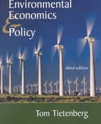 Environmental Economics and Policy 3rd edition 9780321078131 0321078136