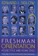 Freshman Orientation: House Style and Home Style 1st edition 9781933116655 193311665X