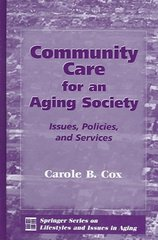 Community Care for an Aging Society 1st Edition 9780826128041 0826128041