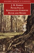 Peter Pan in Kensington Gardens and Peter and Wendy 1st Edition 9780192839299 0192839292