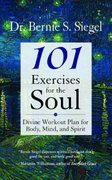 101 Exercises for the Soul 1st edition 9781577315117 1577315111