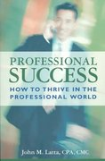 Professional Success 1st Edition 9780974659152 0974659150