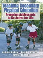 Teaching Secondary Physical Education 1st Edition 9780880119399 088011939X