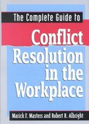 The Complete Guide to Conflict Resolution in the Workplace 0 9780814406298 0814406297