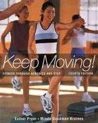 Keep Moving! 4th Edition 9780767412001 0767412001