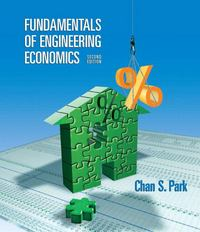 Fundamentals of Engineering Economics 2nd edition 9780132209601 0132209608