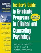 Insider's Guide to Graduate Programs in Clinical and Counseling Psychology 4th edition 9781572309784 1572309784