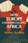 How Europe Underdeveloped Africa 0 9780882580968 0882580965