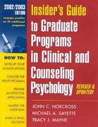 Insider's Guide to Graduate Programs in Clinical and Counseling Psychology 0 9781572307216 1572307218