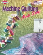 Machine Quilting Made Easy 0 9781564770745 1564770745