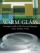 Warm Glass 1st Edition 9781579906559 1579906559