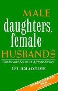 Male Daughters, Female Husbands 0 9780862325954 0862325951