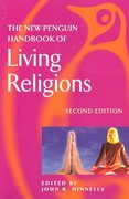 The New Penguin Handbook of Living Religions 2nd edition 9780140514803 0140514805