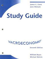 Study Guide for Boyes/Melvin's Macroeconomics, 7th 7th edition 9780618831920 0618831924