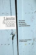 Limits and Loopholes: the Quest For Money, Free Speech, and Fair Elections 1st edition 9780872893290 0872893294
