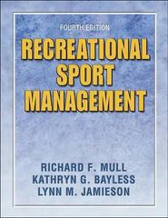 Recreational Sport Management 4th Edition 9780736051316 0736051317