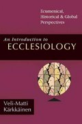 An Introduction to Ecclesiology 0 9780830826889 0830826882