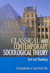 Classical and Contemporary Sociological Theory 1st edition 9780761927938 076192793X