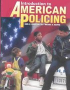 Introduction to American Policing 1st edition 9780028009155 0028009150