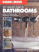 The Complete Guide to Bathrooms 0 9781589230620 1589230620