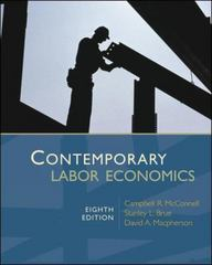 Contemporary Labor Economics 8th Edition 9780073511320 0073511323