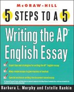 5 Steps to a 5 Writing the AP English Essay 1st edition 9780071411103 0071411100