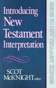Introducing New Testament Interpretation 1st Edition 9780801062605 0801062608