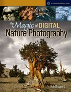 The Magic of Digital Nature Photography 0 9781579907730 1579907733