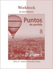 Workbook to accompany Puntos de partida: An Invitation to Spanish 8th edition 9780073325583 0073325589