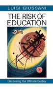 The Risk of Education 1st Edition 9780824518998 0824518993