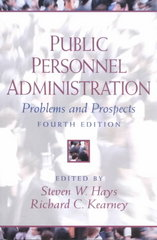 Public Personnel Administration 4th edition 9780130413789 013041378X