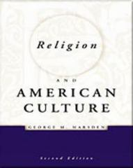 Religion and American Culture 2nd edition 9780155055322 0155055321