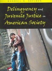 Delinquency and Juvenile Justice in American Society 0 9781577663997 1577663993