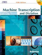 Machine Transcription & Dictation (with CD-ROM) 5th Edition 9780538438605 0538438606