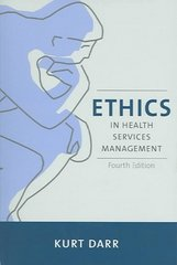 Ethics in Health Services Management 4th edition 9781878812995 1878812998