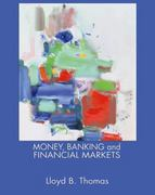 Money, Banking and Financial Markets 1st edition 9780324176735 0324176732