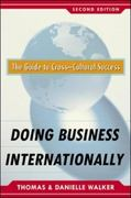 Doing Business Internationally, Second Edition: The Guide To Cross-Cultural Success 2nd Edition 9780071378321 0071378324