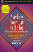 Speaking Your Way to the Top 1st edition 9780205268146 0205268145