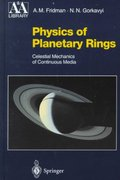 Physics of Planetary Rings 1st edition 9783540648642 354064864X