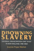 Disowning Slavery 1st Edition 9780801484377 0801484375