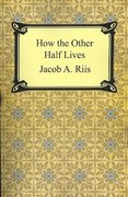 How the Other Half Lives 2nd edition 9781420925036 1420925032