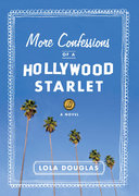 More Confessions of a Hollywood Starlet 0 9781595141293 1595141294