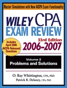 Wiley CPA Examination Review 2006-2007, Problems and Solutions 33rd edition 9780471726777 047172677X